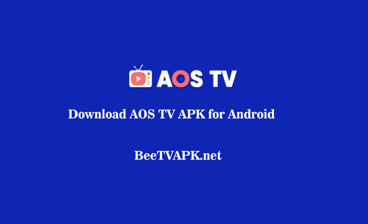 AOS TV APK Download Latest Version Free for Android 2020